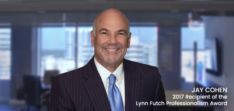 Jay Cohen Receives 2017 Lynn Futch Professionalism Award